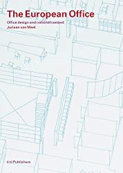 The European Office by Juriaan van Meel (2000-01-02)