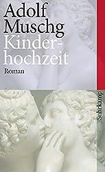 Kinderhochzeit: Roman (suhrkamp taschenbuch)