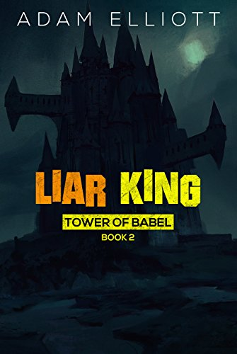 Liar King (Tower of Babel Book 2) (English Edition)
