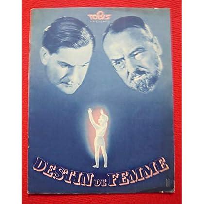Dossier de presse de Destin de Femme (1938 ) - 23x 30cm, 16 p – Film de Fritz Kirchhoff avec Lil Dagover, Peter Petersen – Photos N&B et sépia - résumé du scénario – Bon état.