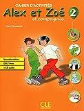 Alex Et Zoé 2. Chaier D'Exercices - Édition 2010 (Alex et Zoé et compagnie)