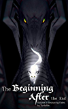 The Beginning After The End (Beckoning Fates Book 3)