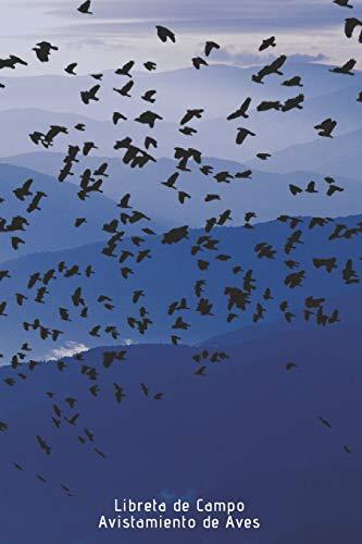 Libreta de Campo Avistamiento de Aves: 110 páginas con todo lo que necesitas para tus avistamientos de aves | Espacio para Especie, Actividad, Clima, ... | Regalo perfecto para Amantes de los Pájaros