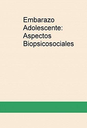 Portada del libro Embarazo Adolescente: Aspectos Biopsicosociales