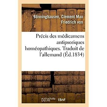 Précis des médicamens antipsoriques homéopathiques. Traduit de l'allemand