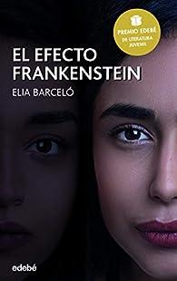 El efecto Frankenstein par Elia Barceló