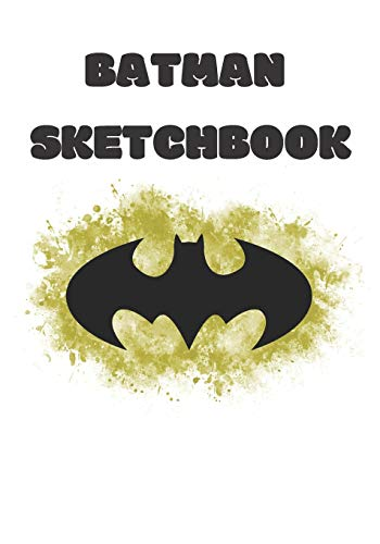 Batman Sketchbook: Dark Knight Workbook to Drawing, Doodling or Sketching for Kids, 120 Blank Pages, Small 7x10. Yellow&White&Black Batman Symbol Cover Design (Für Belt Utility Batman Kids)