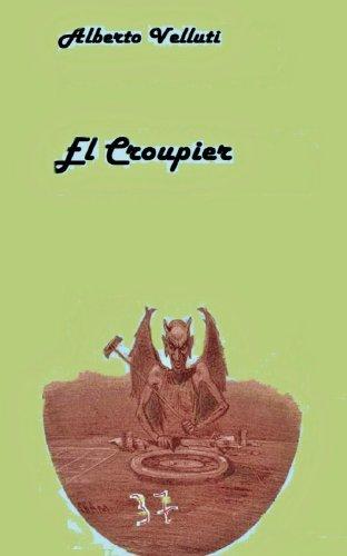 El Croupier por Alberto Velluti