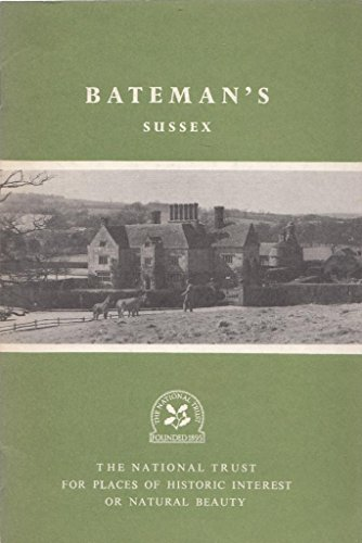 Batemans, Burwash, Sussex: a Property of the National Trust