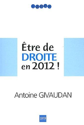 Être de droite en 2012 !