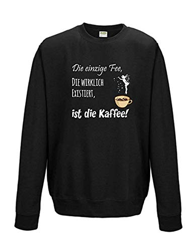 Nescafe Dolce Gusto Single (Livingstyle & Wanddesign Sweatshirt Shirt Pullover Pulli Unisex Die einzige Fee, die wirklich existiert, ist die Kaffee Schwarz, Gr. L)