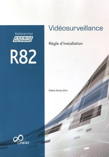 Règle d'installation R82 Vidéosurveillance