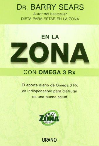 En la zona con omega 3 Rx (Nutrición y dietética)