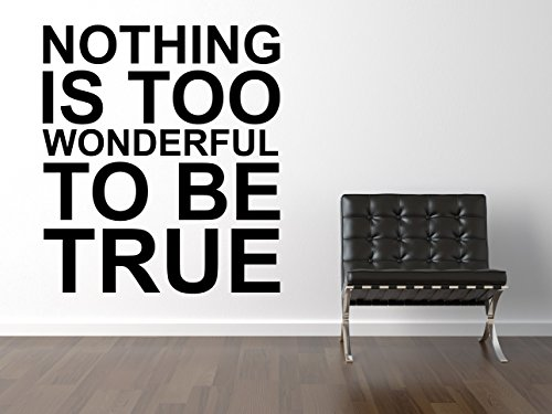 Nothing Is Too Wonderful Wandtattoo Black Certified Freak