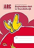 ABC Lernlandschaft 1: Buchstaben-Heft in Grundschrift Klasse 1 (ABC Lernlandschaft 1. Ausgabe ab 2011)