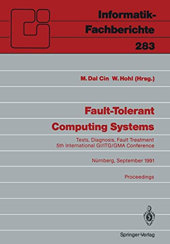 System-diagnose-gerät (Fault-Tolerant Computing Systems: Tests, Diagnosis, Fault Treatment (Informatik-Fachberichte) (English and German Edition): International Conference Proceedings)