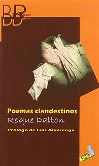 Poemas clandestinos par Roque Dalton