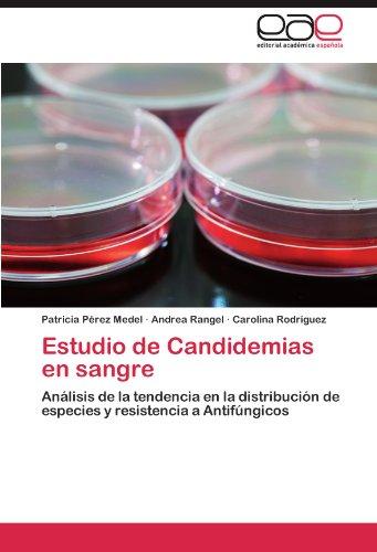 Estudio de Candidemias En Sangre por Patricia P. Rez Medel