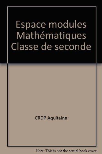Espace modules Mathématiques Classe de seconde
