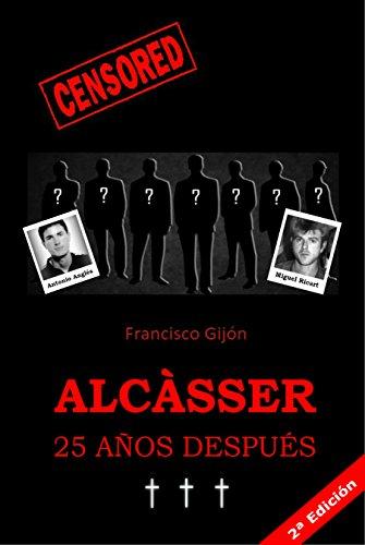 Alcàsser 25 años después (Censored nº 3) por Francisco Gijón