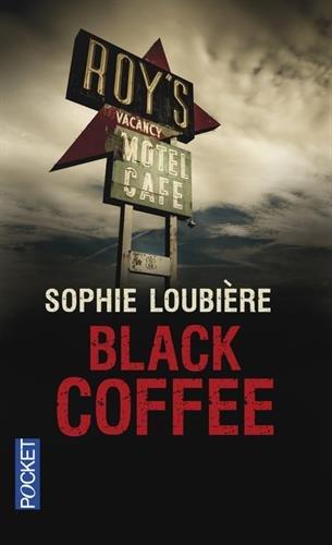 Black coffee par Sophie LOUBIERE