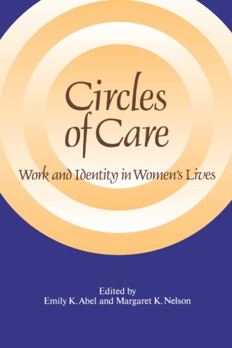 Preisvergleich Produktbild Circles of Care: Work and Identity in Women's Lives (SUNY series on Women and Work)