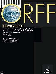 Orff-Klavierbuch: Leichte Bearbeitungen aus
