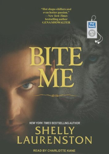 Bite Me (Pride) by Shelly Laurenston (2014-04-07)
