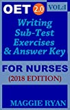 OET 2.0: 2018 Writing for Nurses: VOL. 1 (OET 2.0 Writing for Nurses by Maggie Ryan)