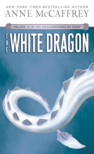 The White Dragon (Dragonriders of Pern Trilogy (Paperback)) por Anne McCaffrey