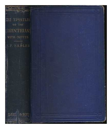 The first and second epistles to the Corinthians / with notes critical and practical by M. F. Sadler. [Bible. N.T. Epistles. Corinthians. 1 & 2.] - Corinthian Bells