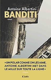 Banditi par Antoine Albertini