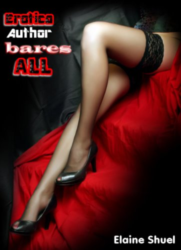 Erotica Author Bares All book cover