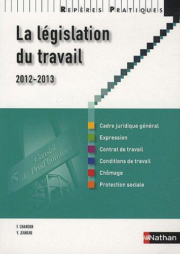 La législation du travail 2012 - 2013