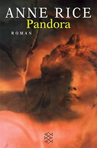 Buchseite und Rezensionen zu 'Pandora: Roman (Fischer Taschenbücher)' von Anne Rice