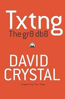 Txtng: The Gr8 Db8 par [Crystal, David]