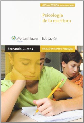 Psicología de la escritura (3.ª edición): diagnóstico y tratamiento de los trastornos de escritura (Educación infantil y primaria) - 9788471979162 por Fernando Cuetos Vega