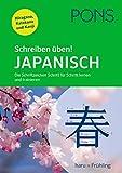 PONS Schreiben üben! Japanisch: Die Schriftzeichen Schritt für Schritt lernen und trainieren. Mit Hiragana, Katakana und Kanji