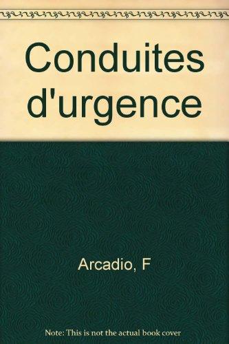 CONDUITES D'URGENCE. 2ème édition