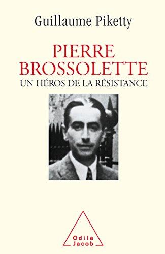Pierre Brossolette: Un héros de la Résistance