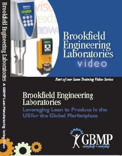 Brookfield-serie (Brookfield Engineering Labs Plant Tour: A GBMP Lean Plant Tour Series Video)