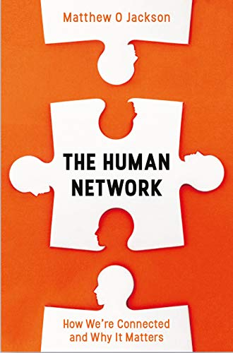 The Human Network: The Secret Science Behind our Hidden Positions in Life