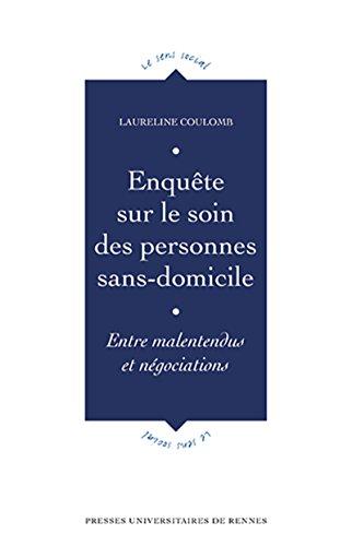 Le soin des personnes sans domicile: Entre malentendus et négociations par Laureline Coulomb