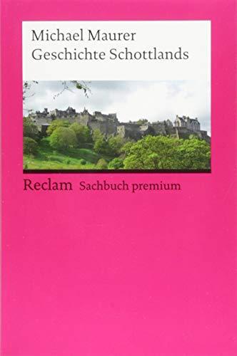 Geschichte Schottlands (Reclams Universal-Bibliothek)