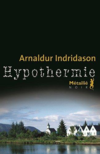 Hypothermie (Bibliothèque nordique)