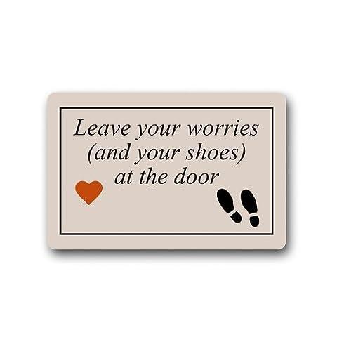 Leave Your Worries (And Your Shoes) At The Door Funny Words Custom Non-Slip Doormats Area Rug Indoor/Outdoor Door Mats Home Decor 23.6(L) X 15.7(W) Inch