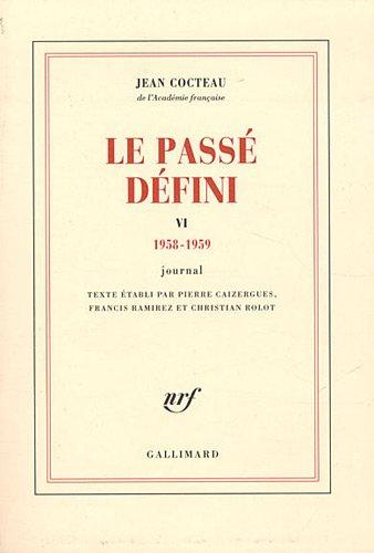 Le passé défini, tome 6 par Jean Cocteau
