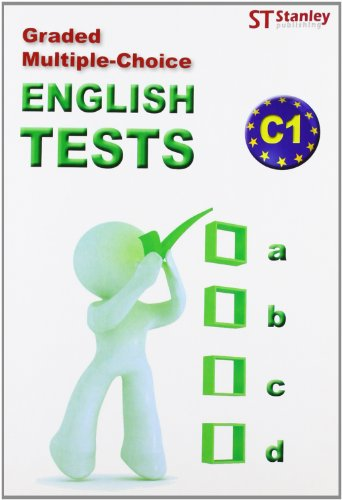 Graded multiple-choice: English tests-C1