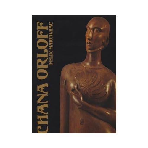 Chana Orloff - Catalogue de l'Oeuvre Sculpté