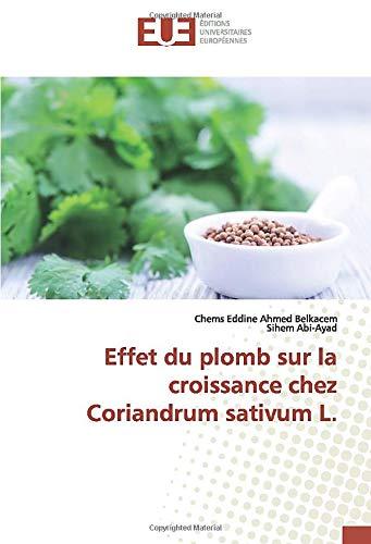 Effet du plomb sur la croissance chez Coriandrum sativum L.
